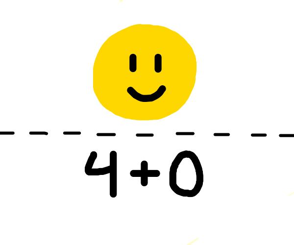 Happy Face, four plus zero