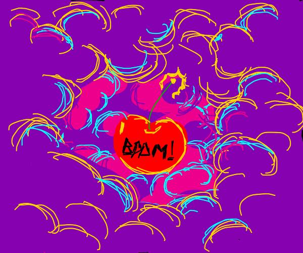 Cherry bomb in the void