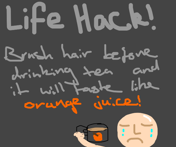 Useless life hack