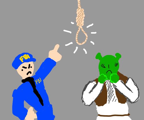 FBI threatens Shrek with the noose