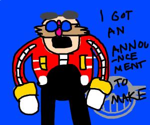 Eggman makes an announcement