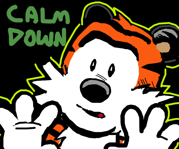 Hobbes calms you down