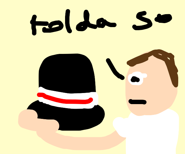 Man tells his hat that he told him so
