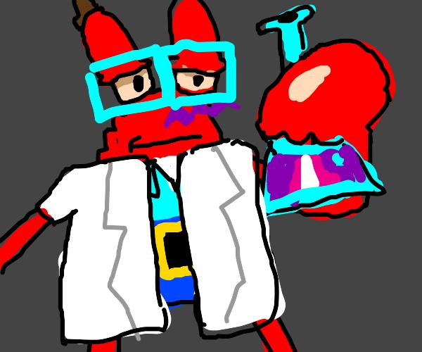Mr. Krabs is a scientist
