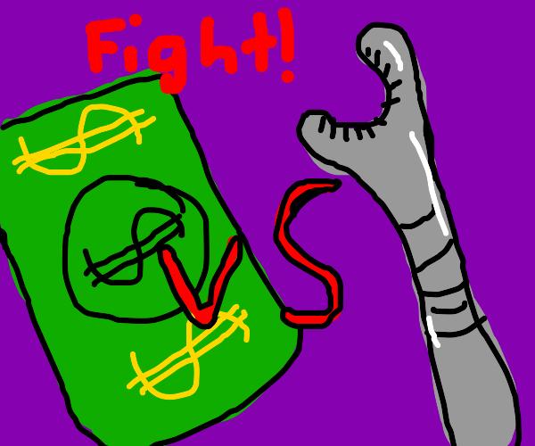 Money versus wrench