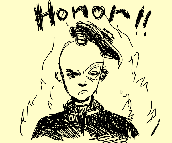 Zuko Must RESTORE HIS HONOUR!