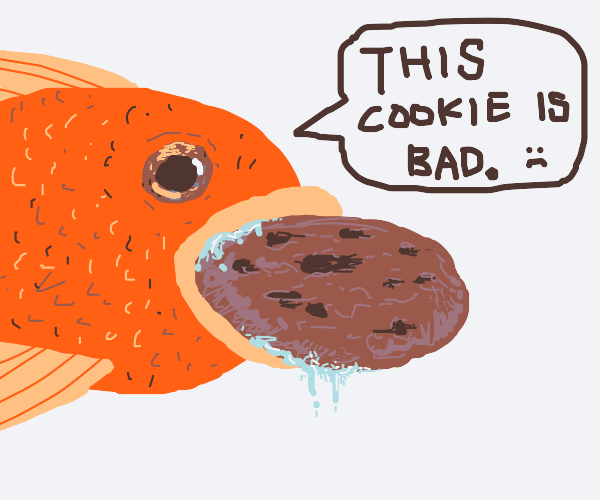 fish eating insufficient cookie