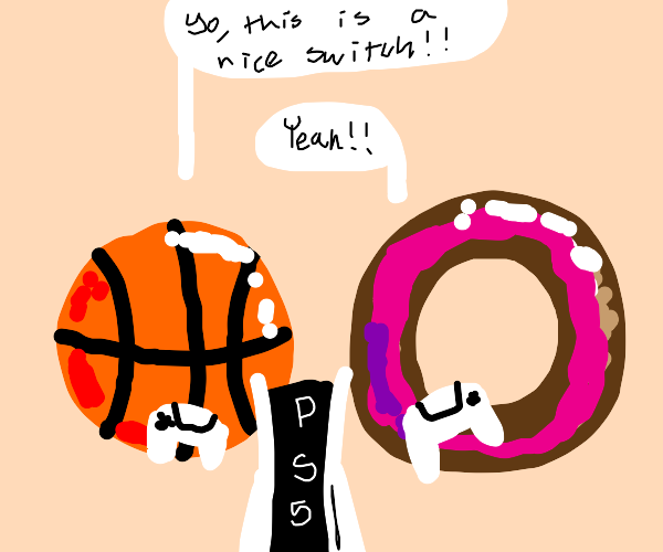 Basketball and donuts thinks PS5 is a switch.