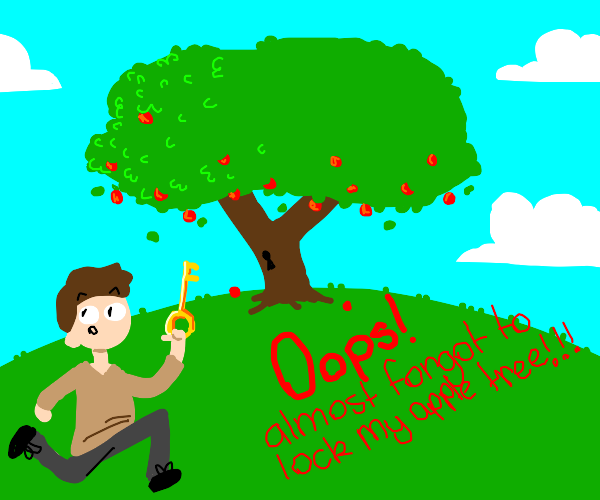 Remember to lock your apple tree!
