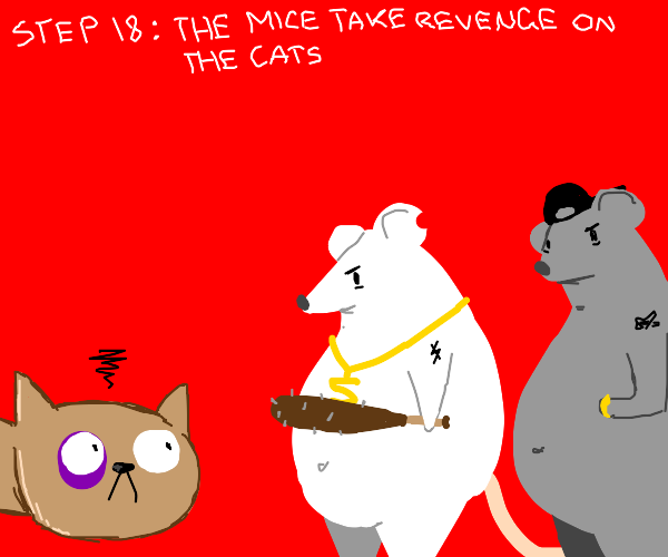 Step 17: The cats take revenge on the dogs