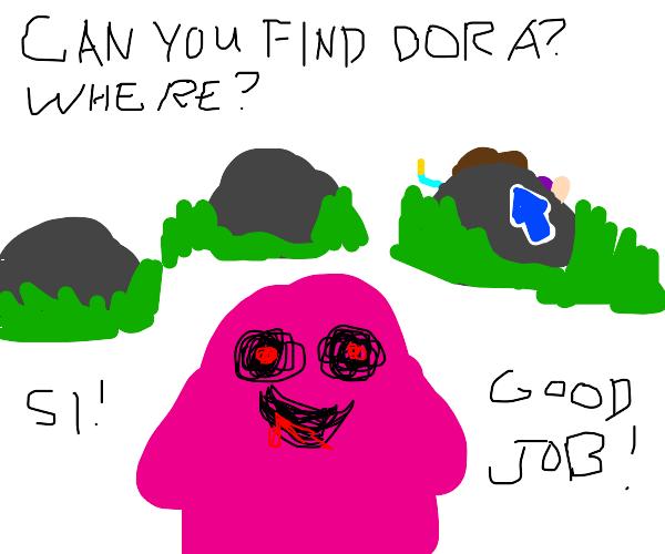 Pink monster looking for Dora