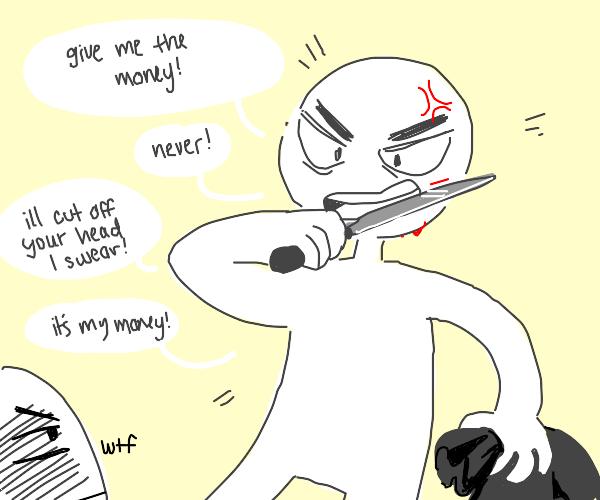 Burglar threatening himself to give him money
