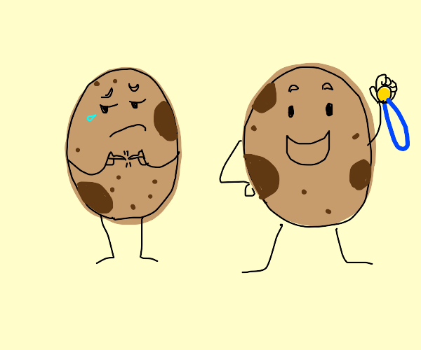 Potato is sad because it didn't get the medal