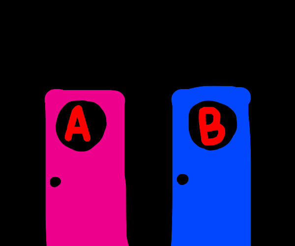 Pink door with letter A. Blue door with B