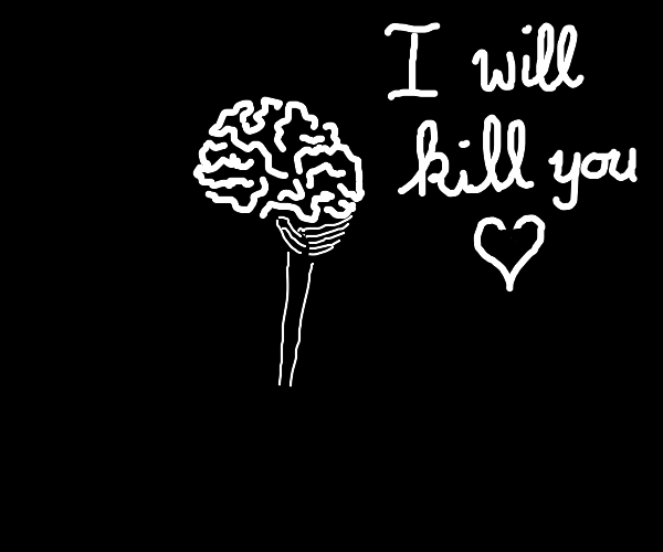 A brain thinking I will kill you