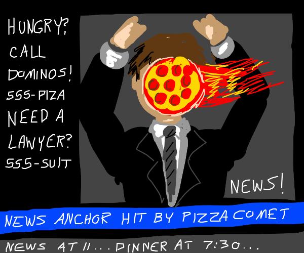 Pizza commet hits newsmen