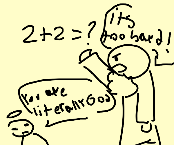 God is furious about basic math