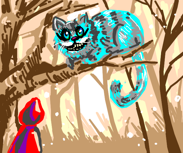 red riding hood and the cheshire cat