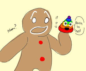 the gingerbread man but hes a colorful poop