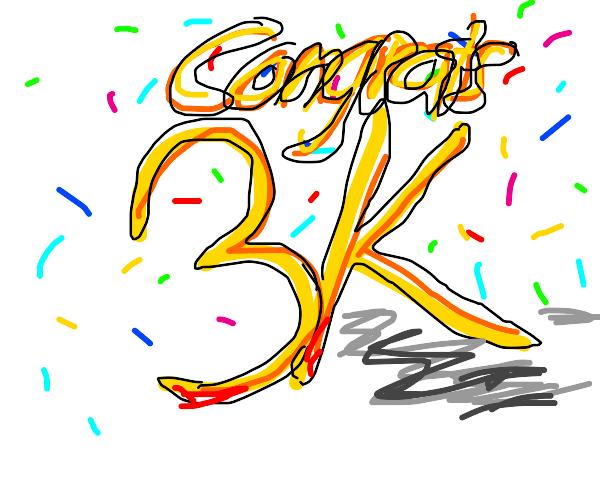 Congrats on 3k emotes!