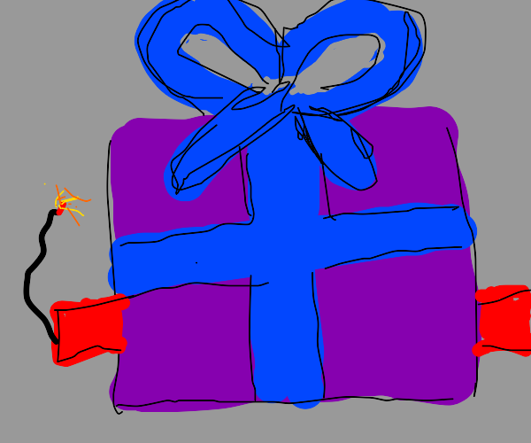 Gift-wrapped dynamite