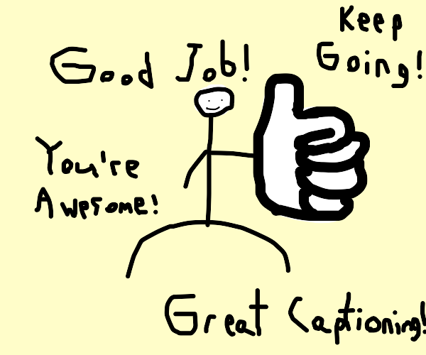Man gives thumbs up and encourages you