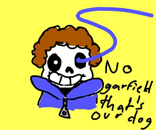 Sans but its John from garfield
