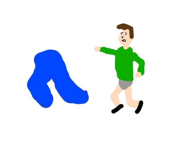 pant escapes a person's legs