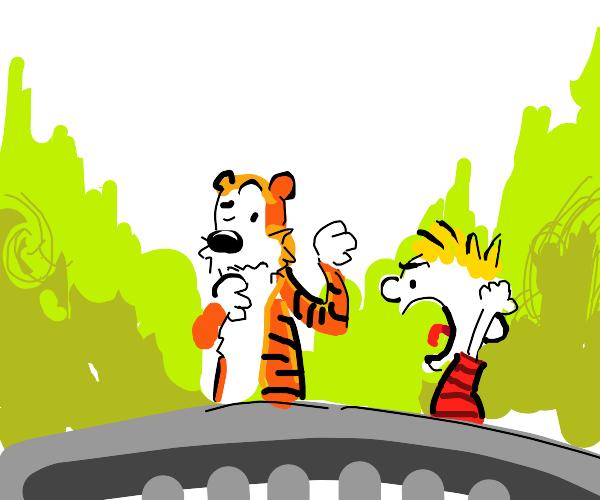 "Hobbes saying ""Yo, Calvin. Chill."""