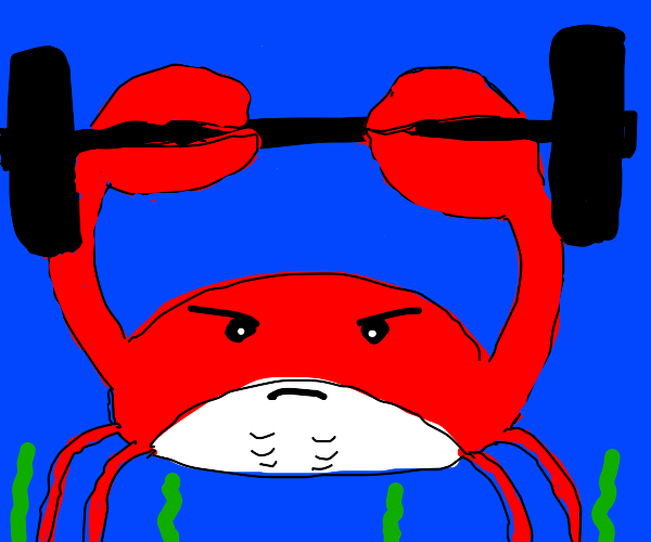 Crab wants to get JACKED