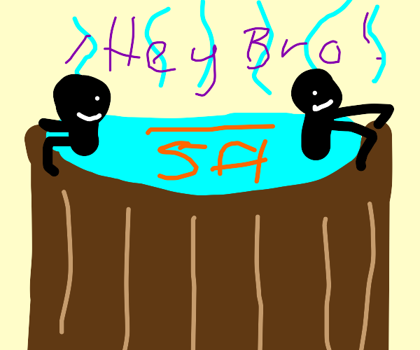 Two bros, chillin in a hot tub, 5 feet apart
