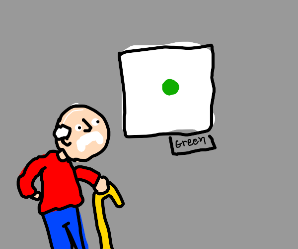 Old man thinks the color green is ugly. Why?