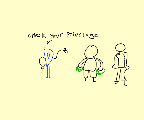 D wants you to check your privilege.