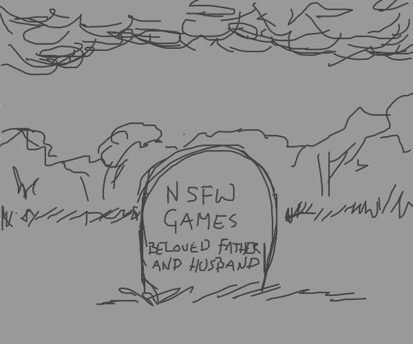 R.I.P. N.S.F.W. games