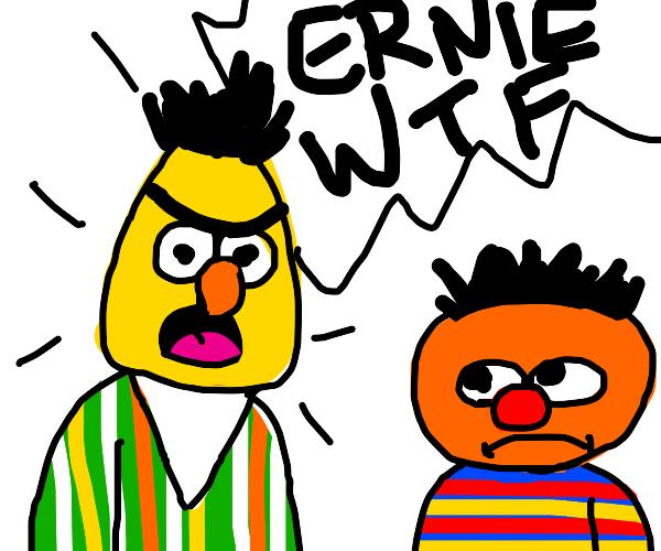 Bert yelling at Ernie