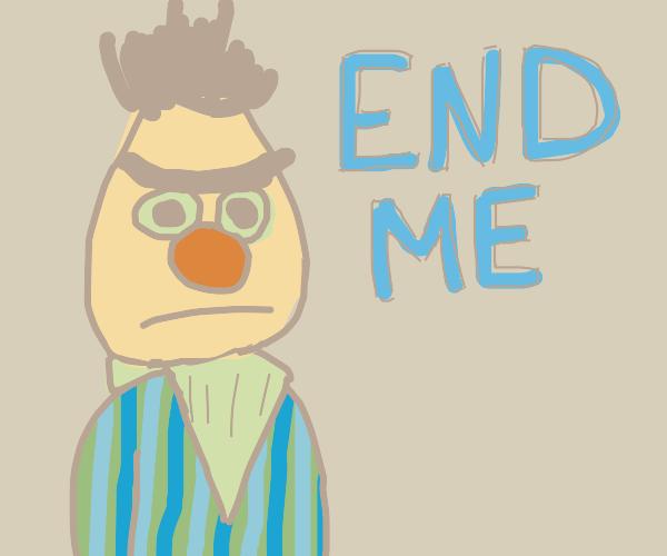 """""""END ME PLEASE"""" Someone said."""