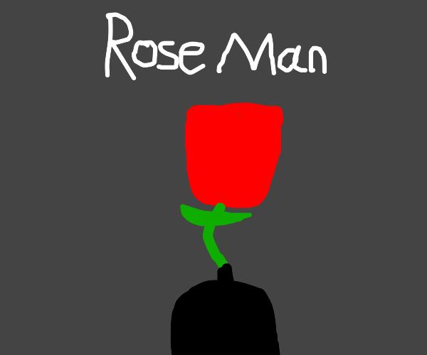 Rose Man