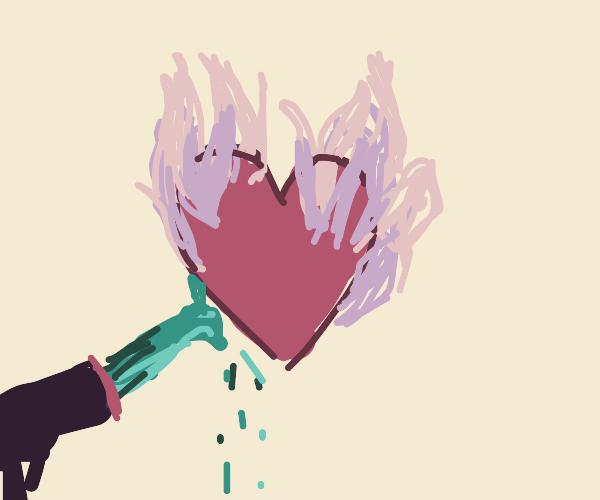 Do not touch burning heart, use water gun