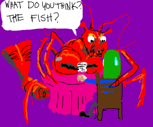 having a date with a lobster.