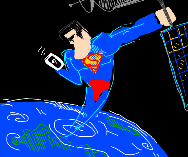 Superman goes to space to get better wifi