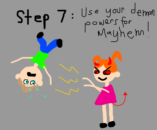 Step 6: Become a demon