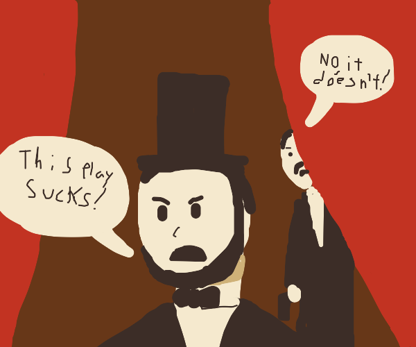 Lincoln's Bad day at the theater