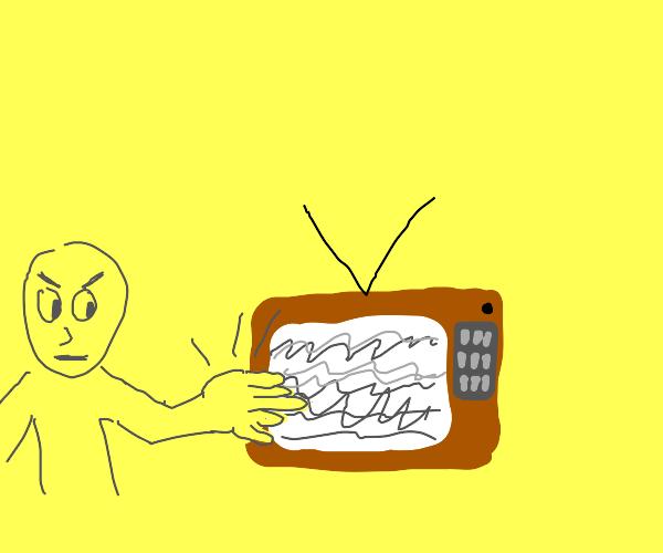 TV malfunctions, slap it