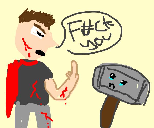 Thor (bleeding) bullies his hammer