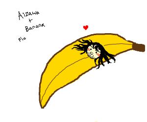 Aizawa + banana PIO