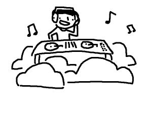 DJ in the Clouds