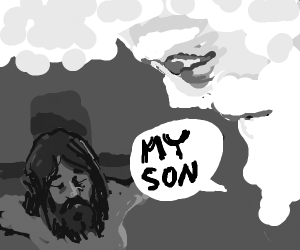 God says My son to Jesus on the cross