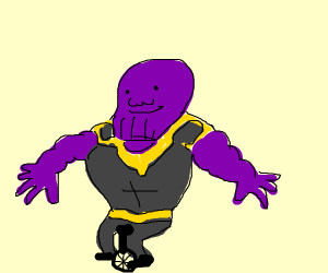 Thanos on an unicycle