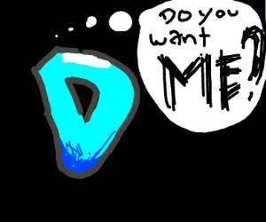 Do you want the D