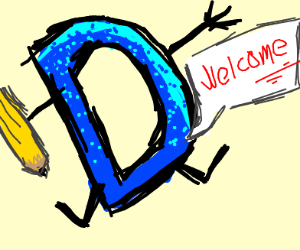 Welcome says D